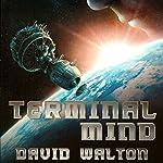 Terminal Mind | David Walton