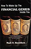 img - for How to wake up the financial genius inside you book / textbook / text book