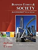 img - for DSST Business Ethics and Society DANTES Test Study Guide (Perfect Bound) book / textbook / text book
