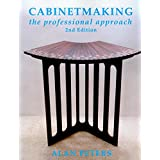 Cabinetmaking: The Professional Approachby Alan Peters