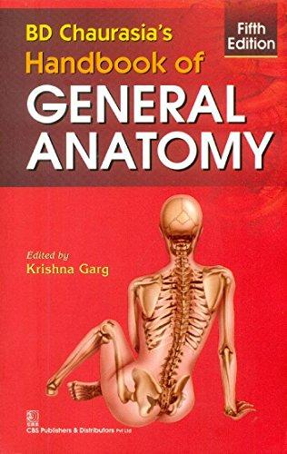 B.D.Chaurasia Handbook of General Anatomy