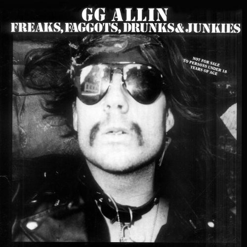 Vinilo : GG ALLIN - Freaks Faggots Drunks & Junkies