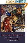 The Communist Manifesto [Manifesto of...