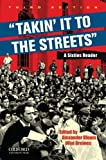img - for Takin' it to the streets: A Sixties Reader by Bloom Alexander Breines Wini (2010-11-03) Paperback book / textbook / text book