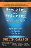 img - for Breaking and Entering: A Manual for the Working Actor: From Auditions to Agents to a Career book / textbook / text book