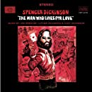 Man Who Lives for Love