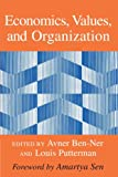 img - for Economics, Values, and Organization book / textbook / text book