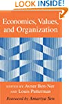 Economics, Values, and Organization