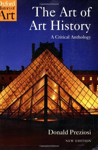 The Art of Art History: A Critical Anthology (Oxford...