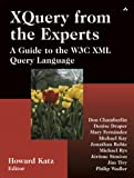 img - for XQuery from the Experts: A Guide to the W3C XML Query Language book / textbook / text book