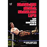 Cheating Death, Stealing Life: The Eddie Guerrero Storyby Eddie Guerrero