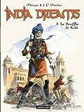 India Dreams, Tome 8 : Le Souffle de Kali