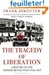 The Tragedy of Liberation: A History...