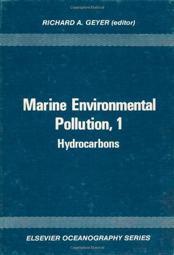 Marine Environmental Pollution (Eos) Hydrocarbons (Elsevier Oceanography Series) (Vol 1)