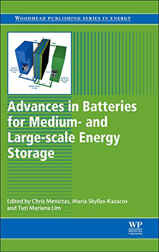 Advances In Batteries For Medium And Large-Scale Energy Storage: Types And Applications (Woodhead Publishing Series In Energy)