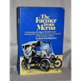 The Farmer from Merna: A Biography of George J. Mecherle and a History of the State Farm Insurance Companies of...