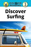 Discover Surfing:  Level 3 Reader (Discover Reading)
