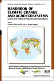 img - for Handbook of Climate Change and Agroecosystems: Global and Regional Aspects and Implications - Joint Publication with the American Society of Agronomy, ... Change Impacts, Adapation, and Mitigation) book / textbook / text book