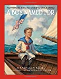 A Boy Named FDR: How Franklin D. Roosevelt Grew Up to Change America (0375857168) by Krull, Kathleen