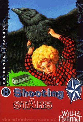Shooting Stars (Misadventures of Willie Plummet) (Misadventures of Willie Plummett), Paul Buchanan; Rod Randall