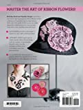 Download Creating Ribbon Flowers: The Nicholas Kniel Approach to Design, Style, Technique & Inspiration