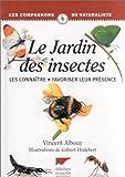 echange, troc Vincent Albouy - Le Jardin des insectes