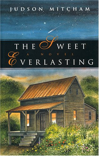 The Sweet Everlasting, JUDSON MITCHAM