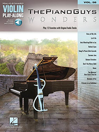 Violin Play Along Volume 58 Piano Guys Wonders Vln (Hal Leonard Violin Play-Along)