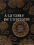 � LA TABLE DE L'HISTOIRE