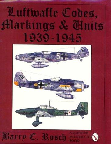 Luftwaffe Codes Markings  Units 1939-1945088740913X : image