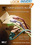 TCP/IP Sockets in C#: Practical Guide...