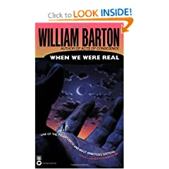 When We Were Real by William Barton