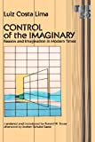img - for Control of the Imaginary: Reason and Imagination in Modern Times (Theory and History of Literature) book / textbook / text book
