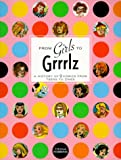 cover of From Girls to Grrlz : A History of Women's Comics from Teens to Zines