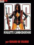 echange, troc Gérard de Villiers, SAS - SAS, numéro 35 : Roulette cambodgienne