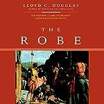 The Robe   Lloyd C. Douglas