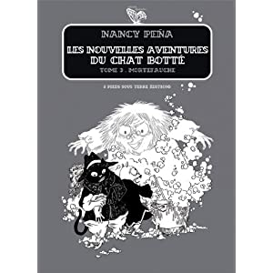 Les Nouvelles Aventures du Chat Bott&Atilde©, Tome 2 (French Edition) Nancy Pena