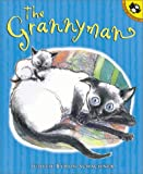 The Grannyman (Picture Puffins) (0142500623) by Schachner, Judy