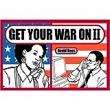 Get Your War On II