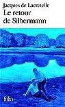 Le retour de Silbermann par Lacretelle