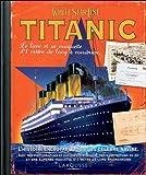 echange, troc Collectif - Titanic - Le livre et sa maquette