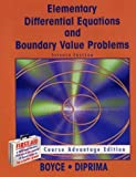 Elementary Differential Equations With Boundary Value Problems: Course Advantage Edition (0471307890) by Boyce, William E.