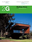 Mathias Klotz (2G: International Architecture Review Series) (Spanish and English Edition) (8425219272) by Allen, Stan