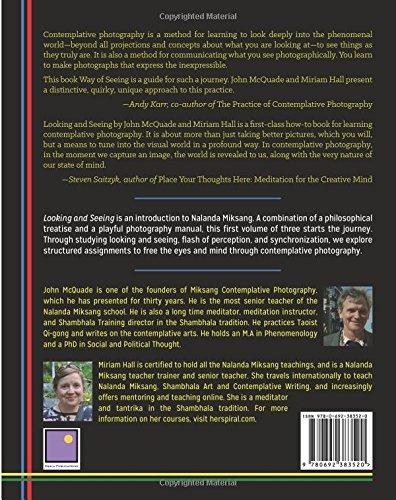Looking and Seeing: Nalanda Miksang Contemplative Photography: Volume 1 (Way of Seeing)