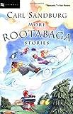 More Rootabaga Stories (0152047069) by Carl Sandburg