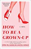 img - for How to Be a Grown-Up: A Novel book / textbook / text book
