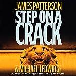 Step on a Crack | James Patterson,Michael Ledwidge