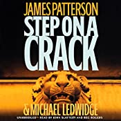 Step on a Crack | James Patterson, Michael Ledwidge