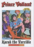 Prince Valiant, Vol. 44: Karak the Terrible (1560974699) by Foster, Harold R.