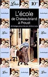 L' école, de Chateaubriand à Proust